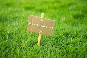 How to Subdivide Land